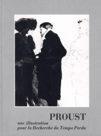 Proust - une illustration pour la Recherche du temps perdu